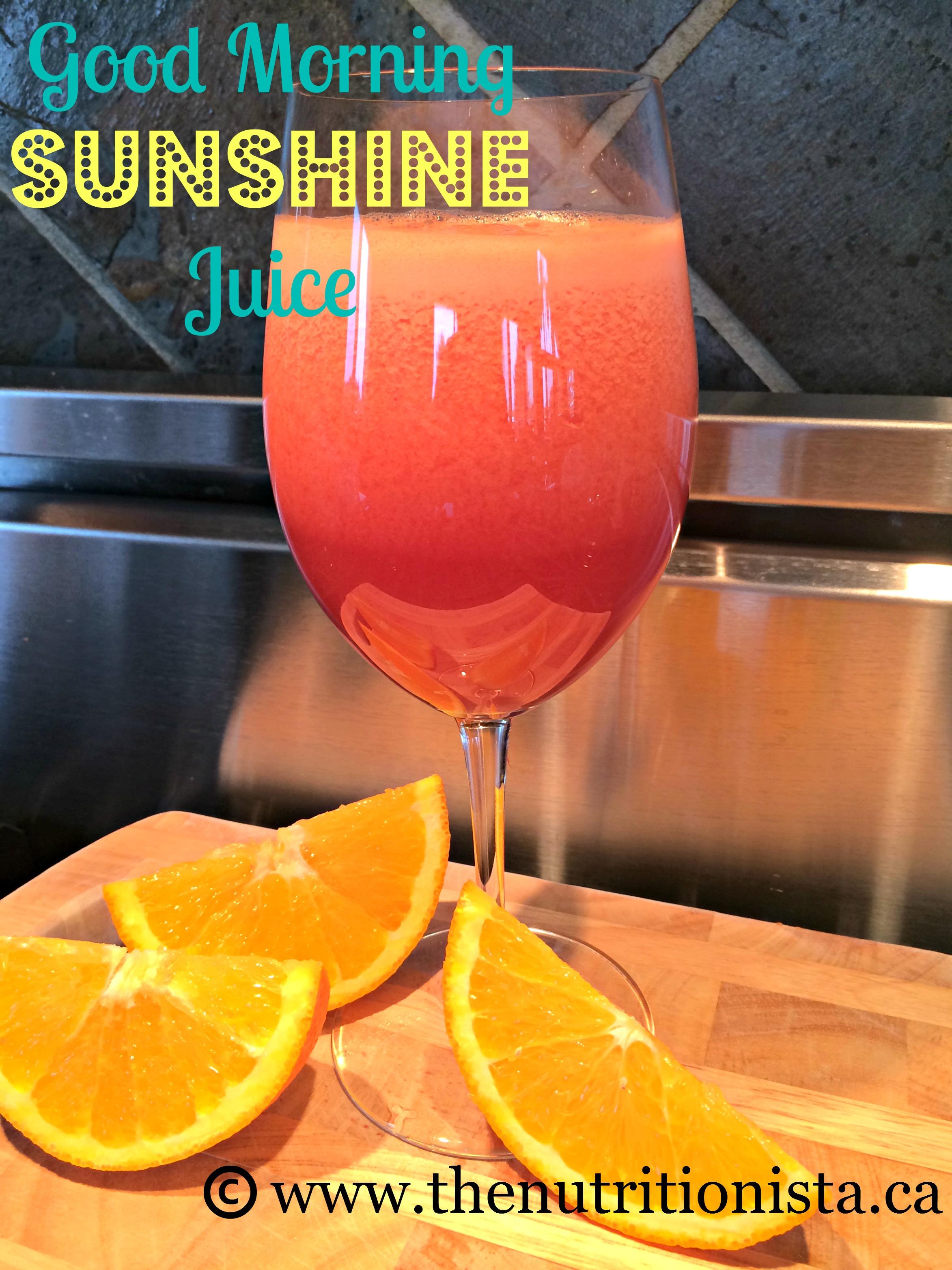 Good Day Sunshine Old Florida Village : Good morning sunshine juice nutritionista
