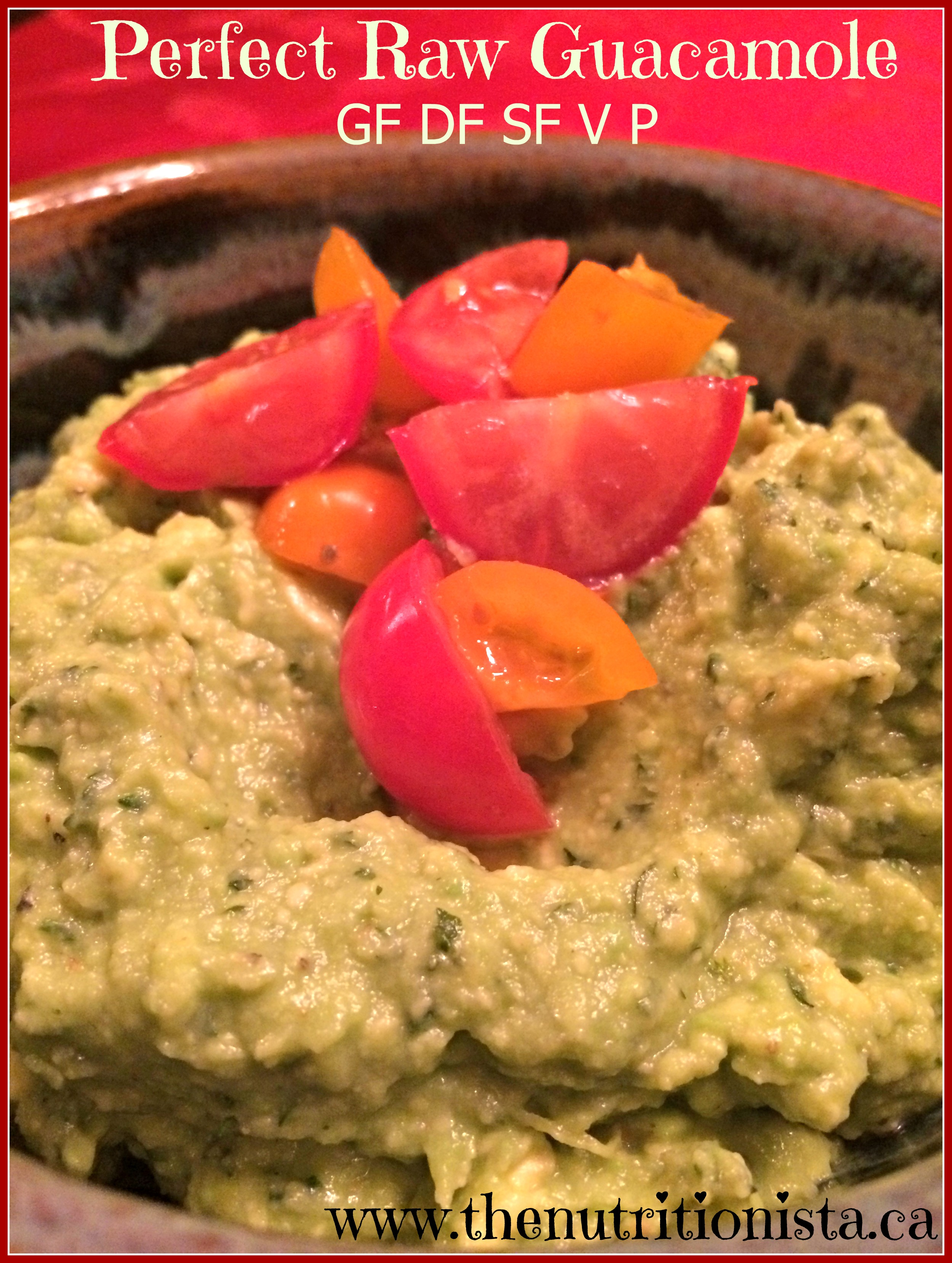 Perfect Guacamole - Nutritionista