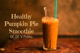 You must try this healthy pumpkin pie smoothie now! It tastes like Thanksgiving dessert in a glass but is actually good for you! Via @bcnutritionista